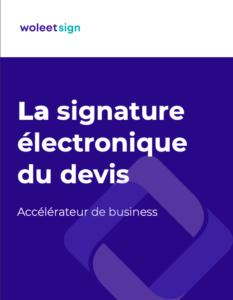 Guide ultime de la signature électronique de devis