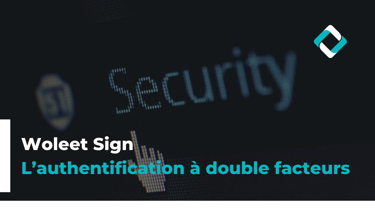 L'authentification à double facteurs