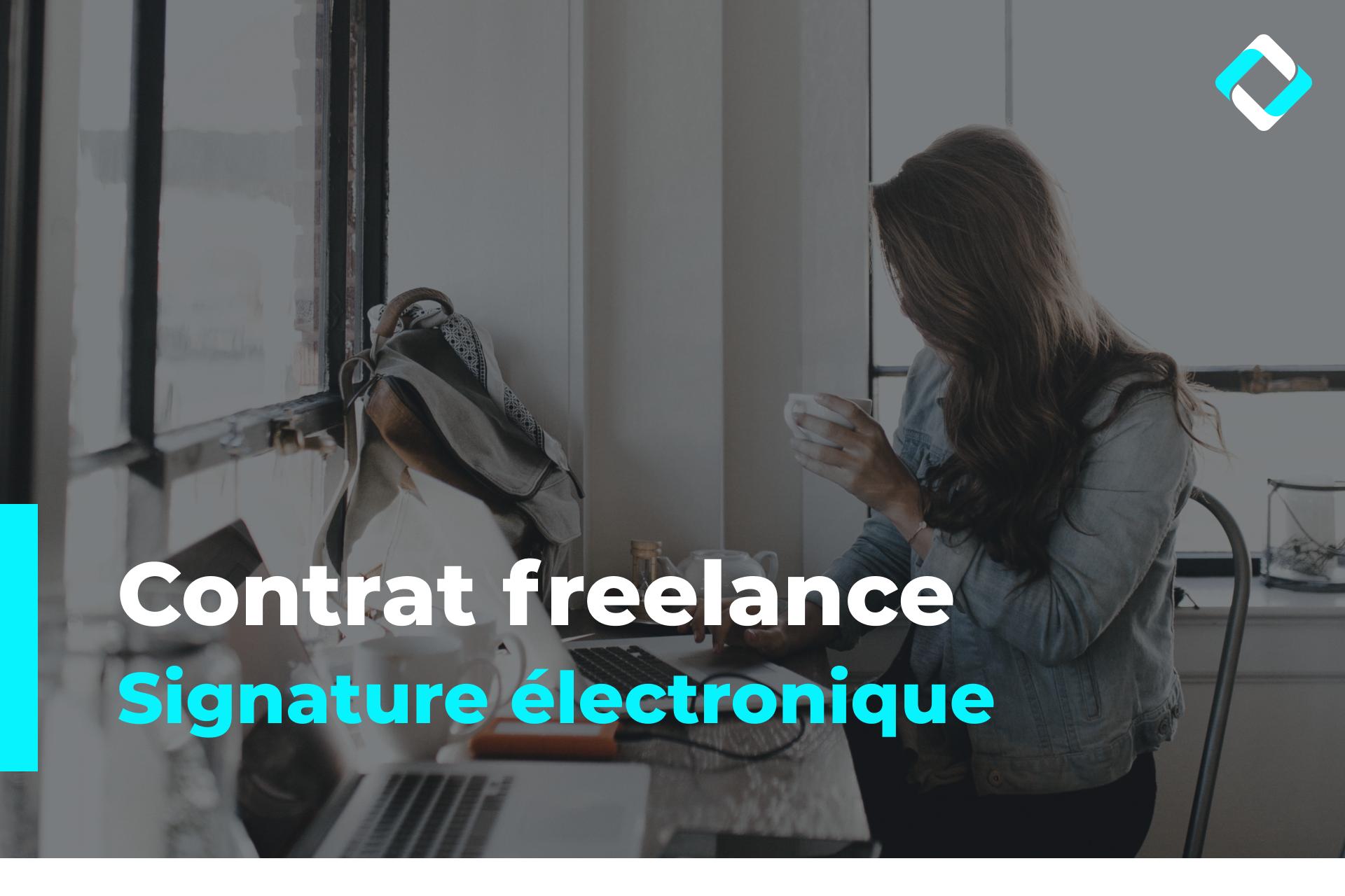 Signature électronique du contrat freelance