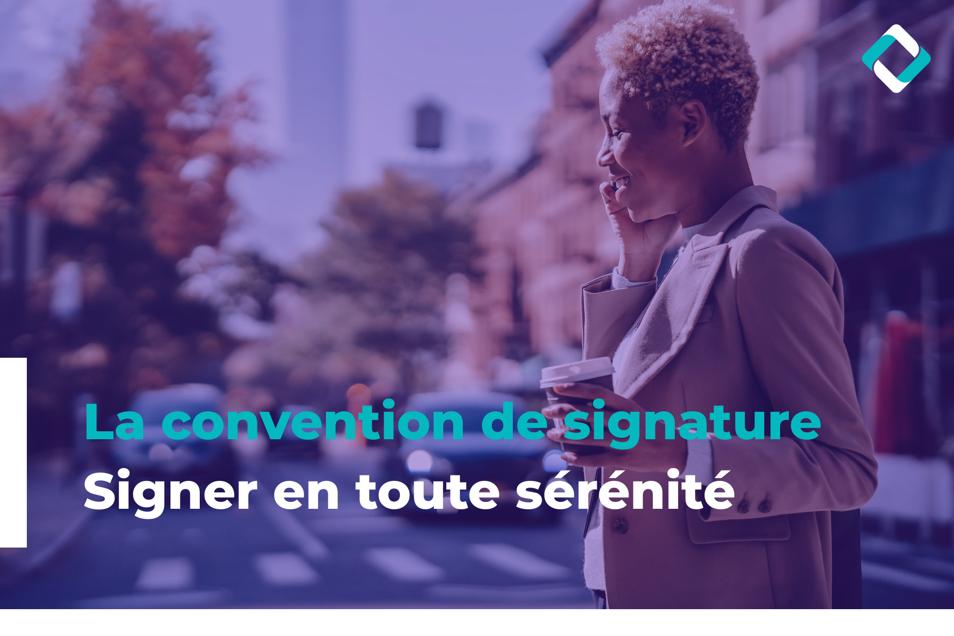 La convention de signature - Signer en toute sérénité